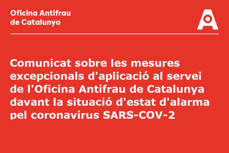 Comunicat d'Antifrau sobre les mesures excepcionals pel coronavirus
